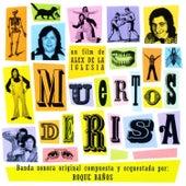 Play & Download Muertos de risa by Roque Baños  | Napster