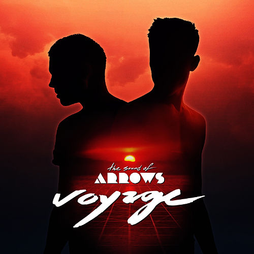 Voyage de The Sound of Arrows