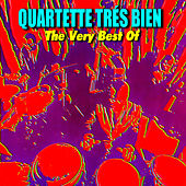 Play & Download The Very Best Of by The Quartette Trés Bien | Napster