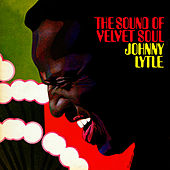 Play & Download The Sound Of Velvet Soul by Johnny Lytle | Napster
