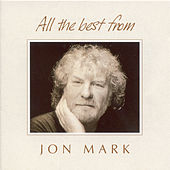 Play & Download Mark, Jon: All the Best From Jon Mark by Jon Mark | Napster