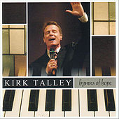Play & Download Hymns of Hope by Kirk Talley | Napster