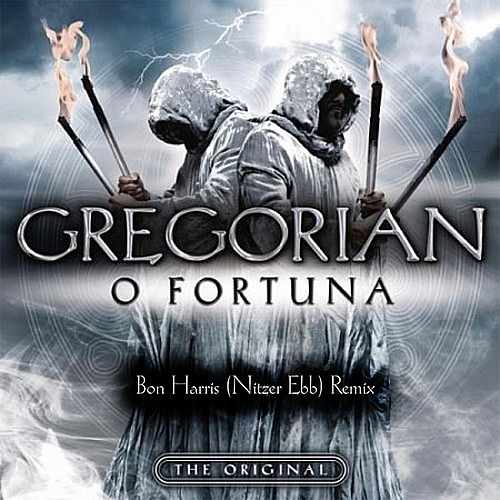 Play & Download O Fortuna: Bon Harris (Nitzer Ebb) [Remix] by Gregorian | Napster