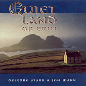 Play & Download Mark, Jon / Starr, Deirdre: Quiet Land of Erin by Deirdre Starr | Napster