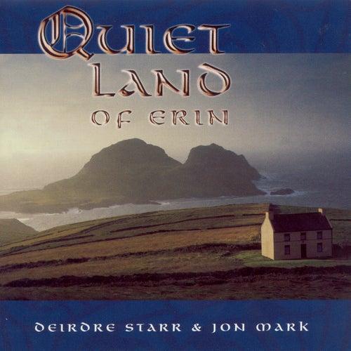 Play & Download Mark, Jon / Starr, Deirdre: Quiet Land of Erin by Deirdre Starr | Napster