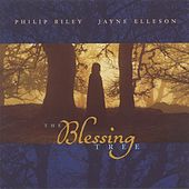 Riley, Philip / Elleson, Jayne: The Blessing Tree I (Uk Special Edition) by Various Artists