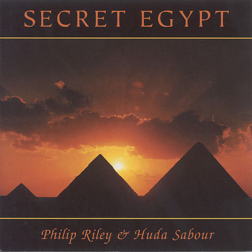 Riley, Philip / Sabour, Huda: Secret Egypt by Jon Mark