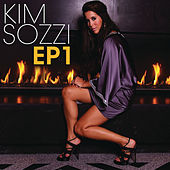 Play & Download Ep 1 by Kim Sozzi | Napster