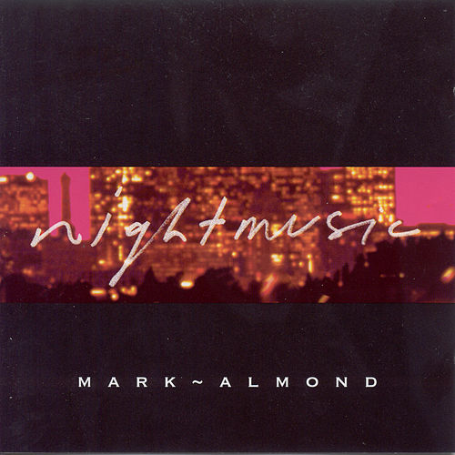 Mark-Almond: Night Music by Mark-Almond