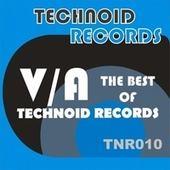 The Best of Technoid Records (Unmixed) by Various Artists
