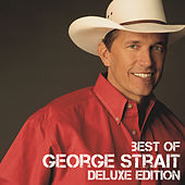 Play & Download Best Of by George Strait | Napster