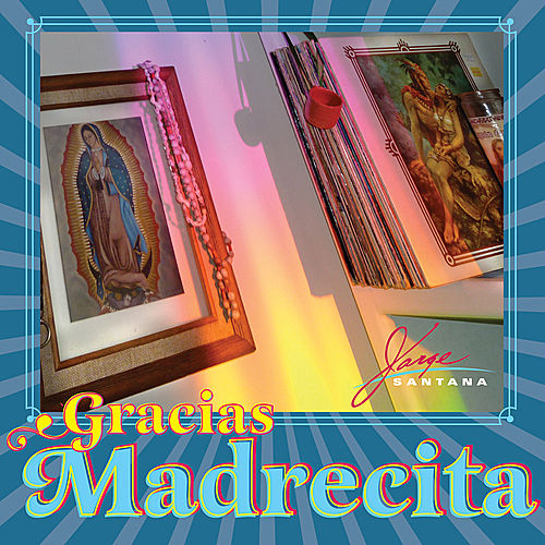 Play & Download Gracias Madrecita by Jorge Santana | Napster