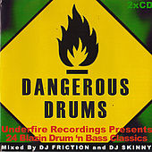 Play & Download Dangerous Drums (Disc 1) - Mixed by DJ Friction by Various Artists | Napster
