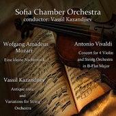 Play & Download Antonio Vivaldi - Wofgang Amadeus Mozart - Vassil Kazandjiev: Famous works by Sofia Chamber Orchestra | Napster