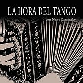 Play & Download La Hora del Tango (vol 1) by Various Artists | Napster