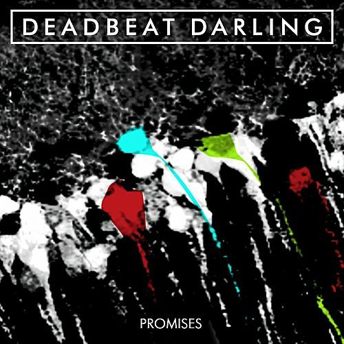 Play & Download Promises by Deadbeat Darling | Napster