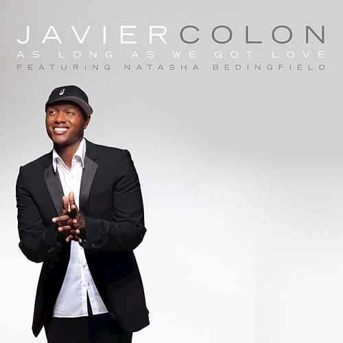 Play & Download As Long As We Got Love by Javier Colon | Napster