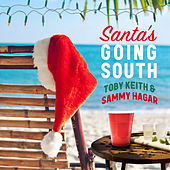 Santa's Going South by Toby Keith