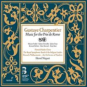 Play & Download Charpentier: Music for the Prix de Rome by Various Artists | Napster