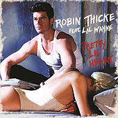 Play & Download Pretty Lil' Heart by Robin Thicke | Napster