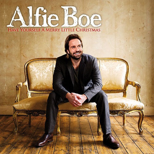 Play & Download Have Yourself A Merry Little Christmas by Alfie Boe | Napster