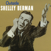 Play & Download Outside Shelley Berman by Shelley Berman | Napster
