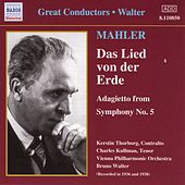 Play & Download Mahler: Lied Von Der Erde (Das) (Walter) (1936-1938) by Various Artists | Napster