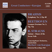 Play & Download Brahms, J.: Symphony No. 1 / Beethoven, L.: Leonore Overture No. 3 / Strauss, R.: Salome: Dance of the Seven Veils (Karajan) (1943) by Herbert Von Karajan | Napster