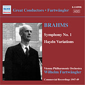Brahms: Symphony No. 1 / Haydn Variations by Wilhelm Furtwängler
