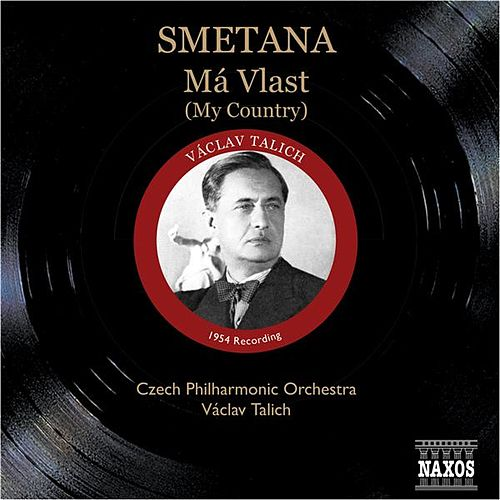 Play & Download Smetana: Ma Vlast (My Country) (Talich) (1954) by Vaclav Talich | Napster