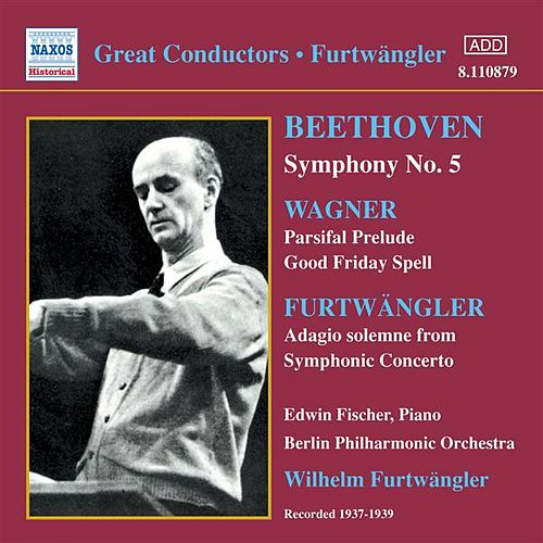 Play & Download Beethoven: Symphony No. 5 / Wagner: Parsifal Prelude (Furtwangler) (1937-1939) by Various Artists | Napster