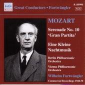 Play & Download Mozart: Serenades Nos. 10 and 13 by Wilhelm Furtwängler | Napster