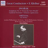 Play & Download Dvorak: Symphony No. 9  / Smetana: Moldau (Kleiber) (1927-1948) by Erich Kleiber | Napster