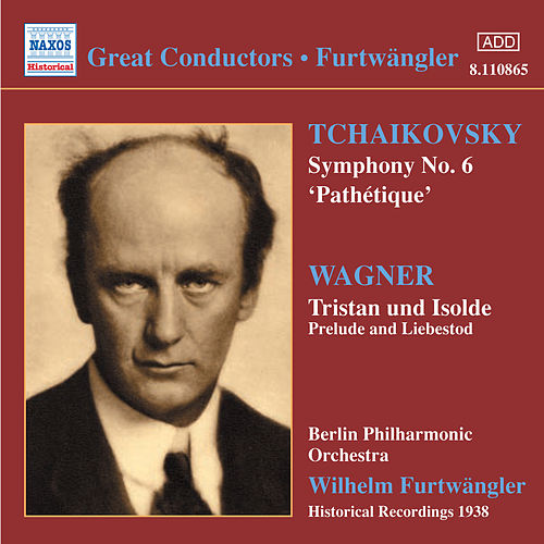 Play & Download Tchaikovsky: Symphony No. 6, 'Pathetique' (Furtwangler) (1938) by Wilhelm Furtwängler | Napster