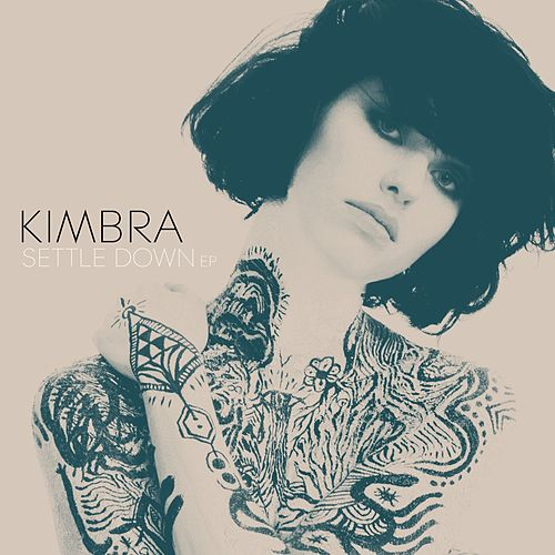 Play & Download Settle Down EP by Kimbra | Napster