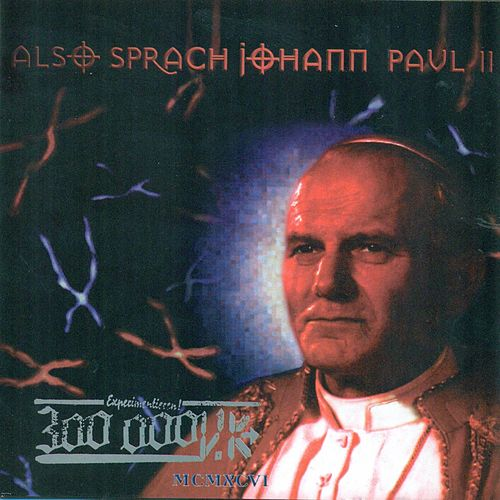 Play & Download Also Sprach Johann Paul II by Laibach | Napster