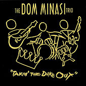 Play & Download Takin' The Duke Out by Dom Minasi | Napster