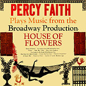 House Of Flowers by Percy Faith