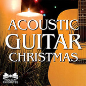 Play & Download Acoustic Christmas Guitar by Holiday Favorites   Napster
