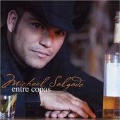 Entre Copas by Michael Salgado