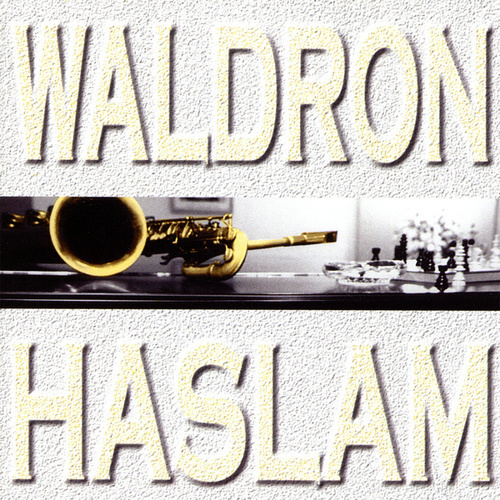 Play & Download Waldron-Haslam by Mal Waldron | Napster