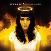 Play & Download Burning Bridges by Haste The Day | Napster