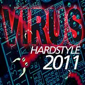Virus Hardstyle 2011 by Various Artists
