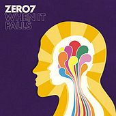 Play & Download When It Falls by Zero 7 | Napster