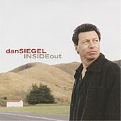 Play & Download Inside Out by Dan Siegel | Napster