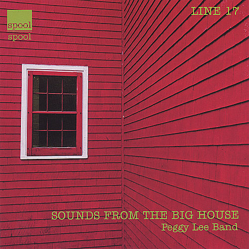 Play & Download Sounds From The Big House by Peggy Lee | Napster