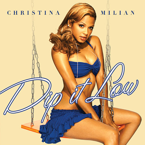 Play & Download Dip It Low by Christina Milian | Napster