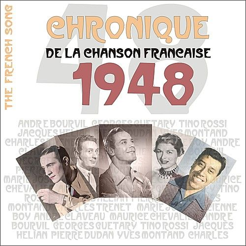 Play & Download The French Song : Chronique De La Chanson Française (1948), Vol. 25 by Various Artists | Napster