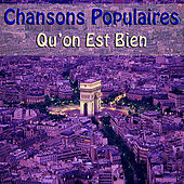 Play & Download Chansons Populaires - Qu'on Est Bien by Various Artists | Napster