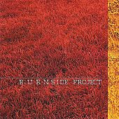 Play & Download Burnside Project by Burnside Project | Napster